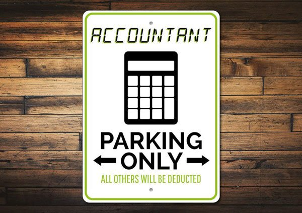 Accountant Parking Sign