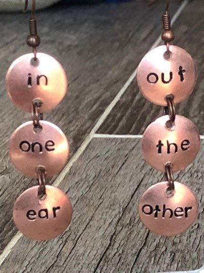 In One Ear and Out the Other - Dangle Earrings