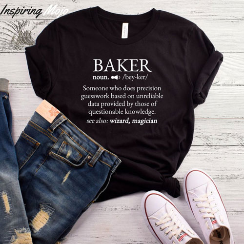 Baker Definition T-Shirt