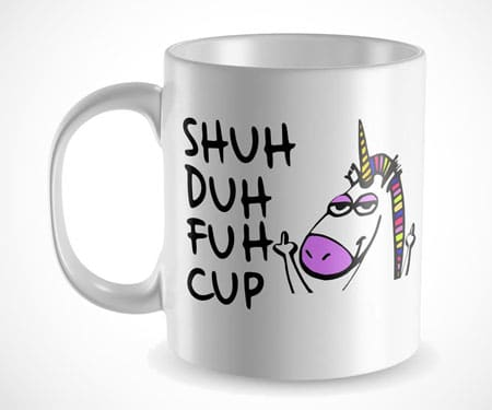 Shuh Duh Fuh Cup Coffee Mug