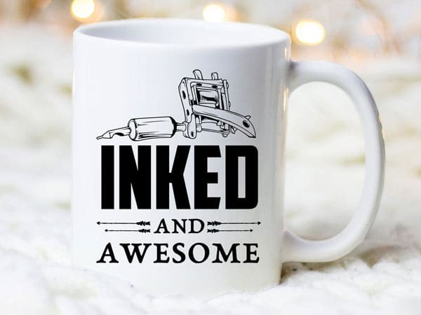 Tattoo Artists Inked and Awesome Mug - Gifts for Tattoo Artists