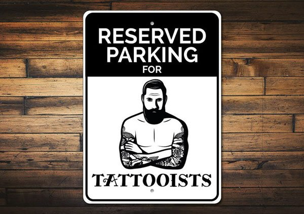 Tattooist Parking Sign