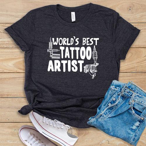 World's Best Tattoo Artist Shirt