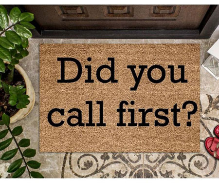 Did You Call First Doormat