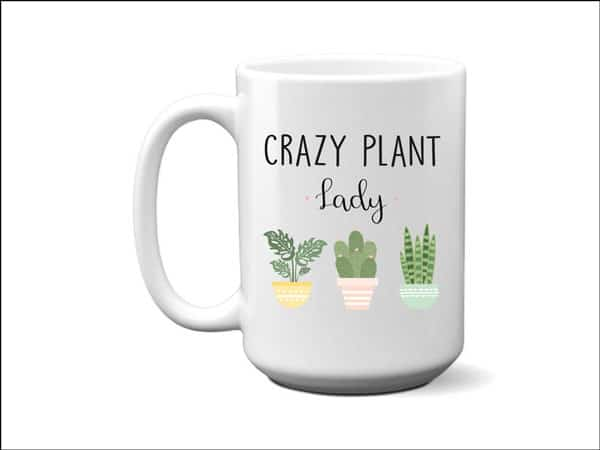 Crazy Plant Lady Gardener Mug - Unusual Gifts For Gardeners