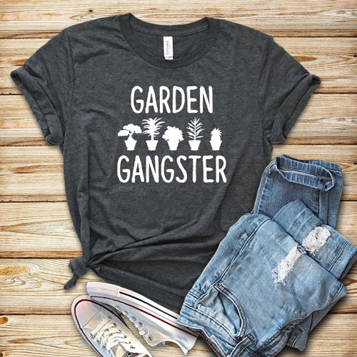 Garden Gangster Shirt - Unusual Gifts For Gardeners