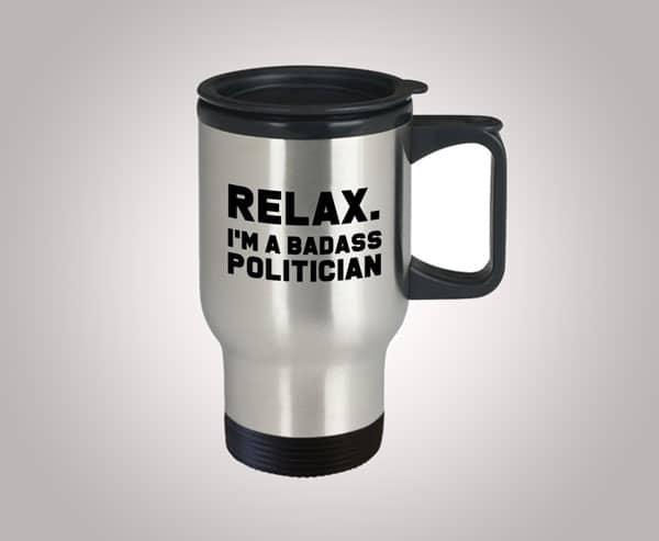 Badass for Politician Mug