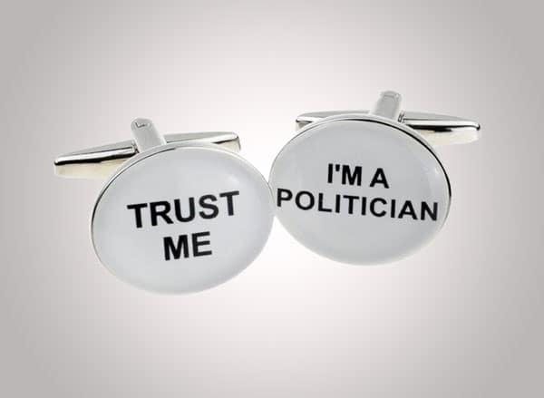Trust me I'm a Politician Designer Cufflinks