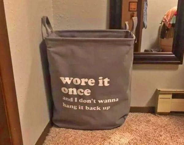 'Wore It Once' Laundry Bag
