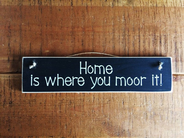 Home is Where You Moor It - Sailing Gift for Boaters