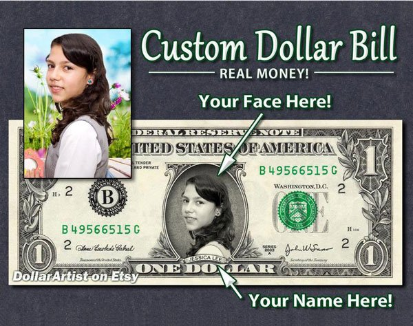 Money Art Gift - Your Face & Name on Real Money Dollar Bill