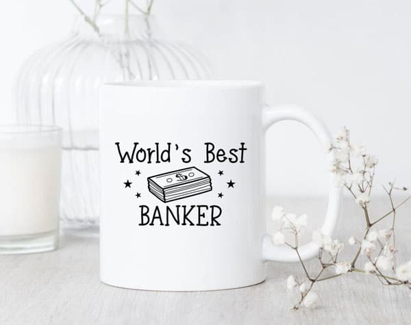World's Best Banker Mug