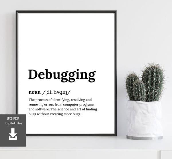 Debugging Programmer Art Wall Gift