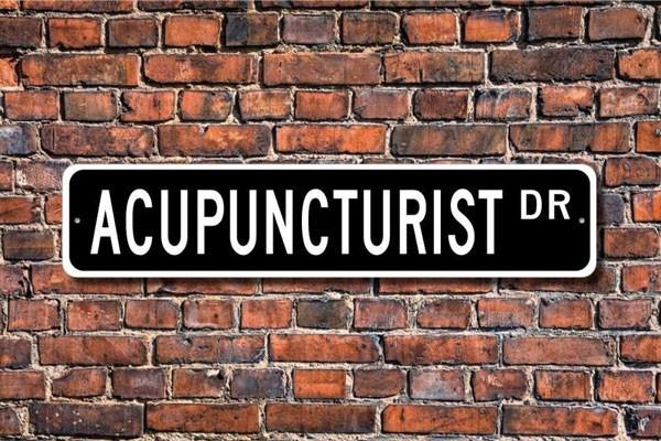 Acupuncturist Custom Street Sign