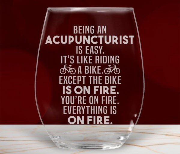 Acupuncturist Stemless Wine Glass Laser Etched With Funny Message