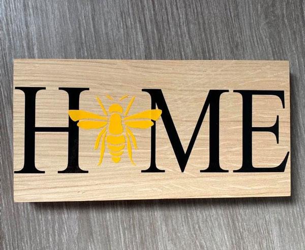 Bee Home Oak Sign