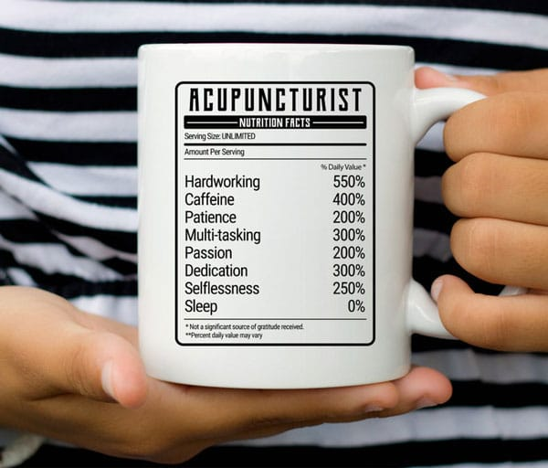 Nutrition Facts Acupuncturist Mug - Gifts For Acupuncturists