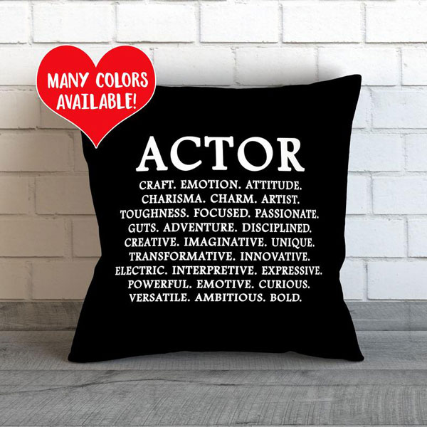 Actor Quote pillow