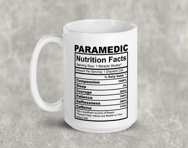 Funny Paramedic Nutrition Facts Coffee Mug - Gifts For Paramedics