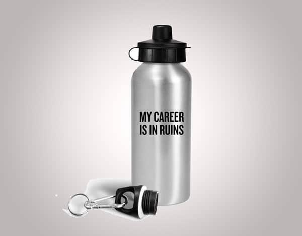 My Career Is In Ruins - Water Bottle