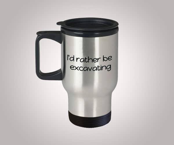 Rather Be Excavating Funny Archeology Travel Mug