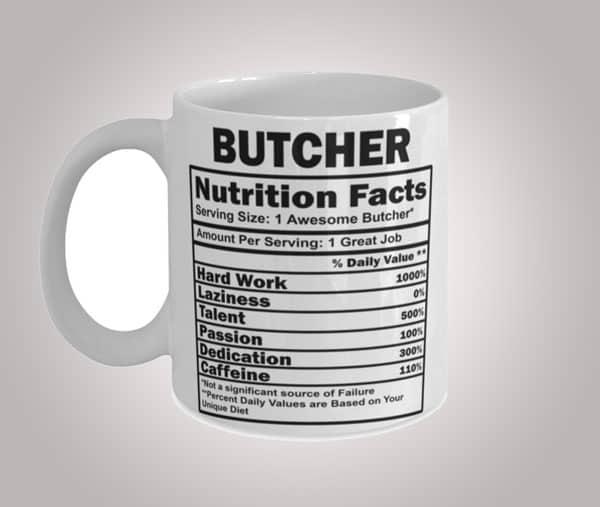 Funny Nutritional Facts Butcher Coffee Mug
