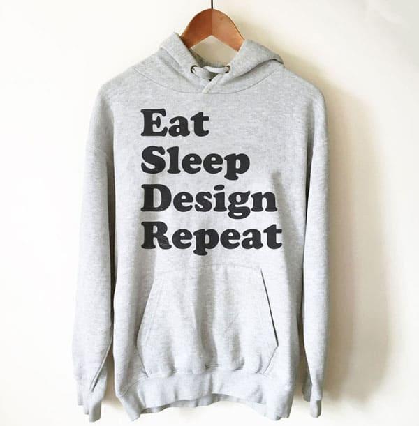 Eat Sleep Design Repeat Hoodie