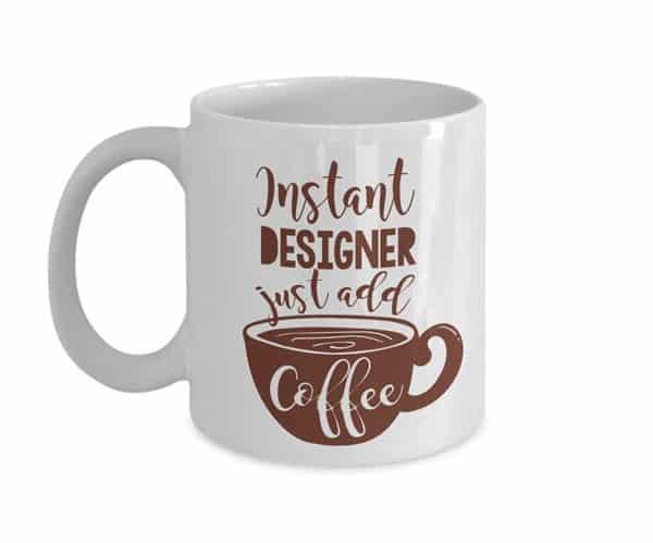 Instant Designer Coffee Mug