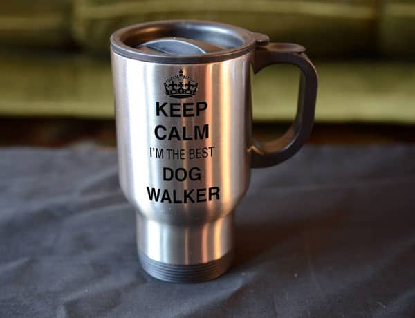 Keep Calm I'm The Best Dog Walker Travel Mug