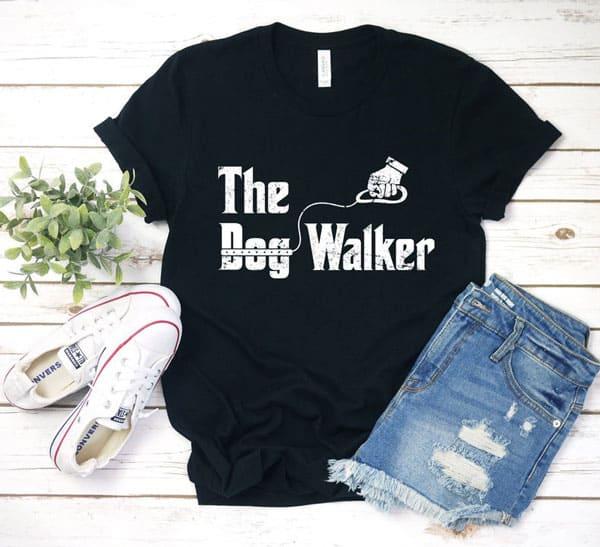 The Dog Walker Shirt / Hoodie / Sweatshirt / Tank Top