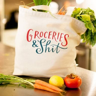 Groceries and S**t Tote Bag
